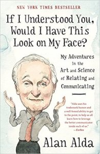 Cover of If I Understood You, Would I Have This Look on My Face?: My Adventures in the Art and Science of Relating and Communicatingbook