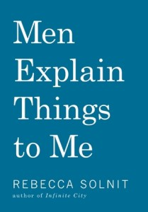 Cover of Men Explain Things to Mebook
