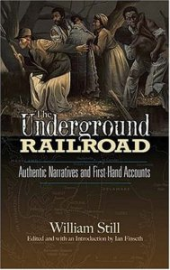 Cover of The Underground Railroad: Authentic Narratives and First-Hand Accountsbook