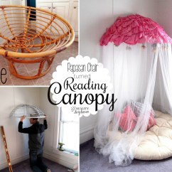 Toddler Reading Chair Swivel Casters Turn Your Old Papasan Into A Canopy Nook Reality