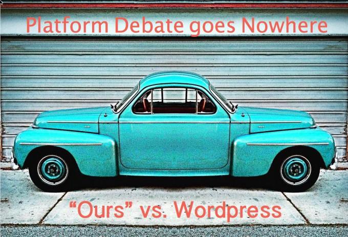 Platform Debate Ours vs WordPress