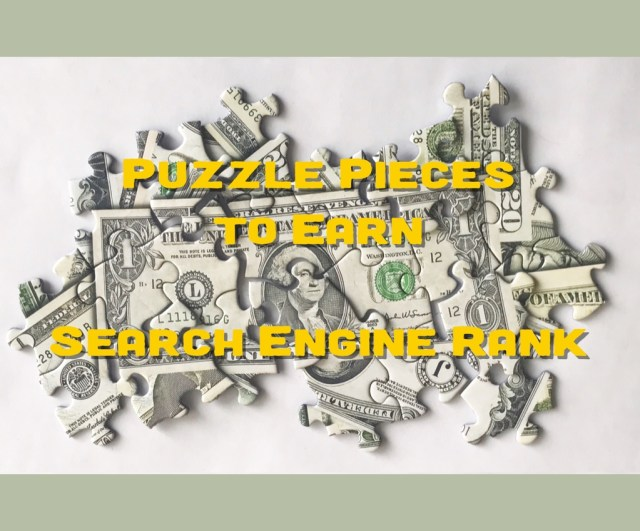 Assembling Puzzle Pieces to Earn Search Engine Rank