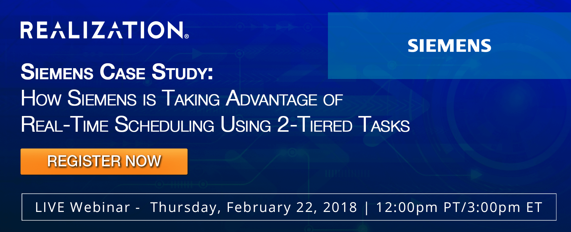 [Webinar] Siemens Case Study: How Siemens is Taking Advantage of Real-Time Scheduling Using 2-Tiered Tasks