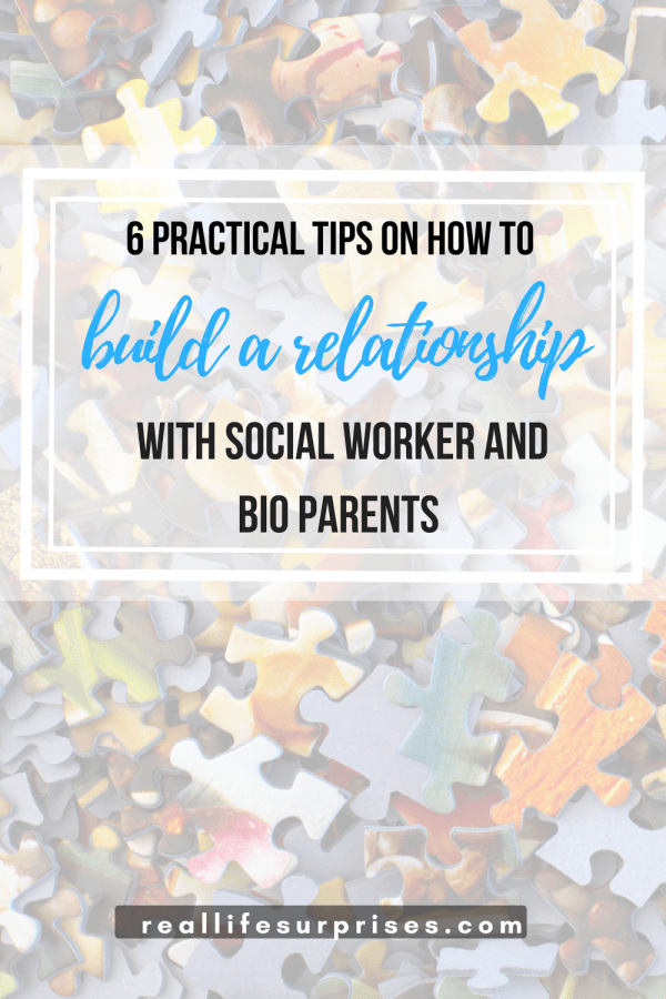 How to Build a Strong Relationship with Social Workers and Biological Parents
