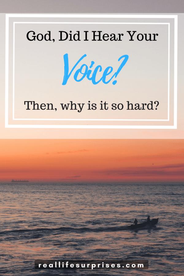 Did I hear God's Voice Correctly?