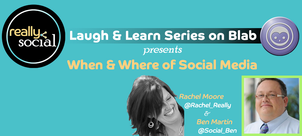Laugh & Learn Blab Series | When & Where to Use Social Media Automation w/ @Social_Ben | Really Social