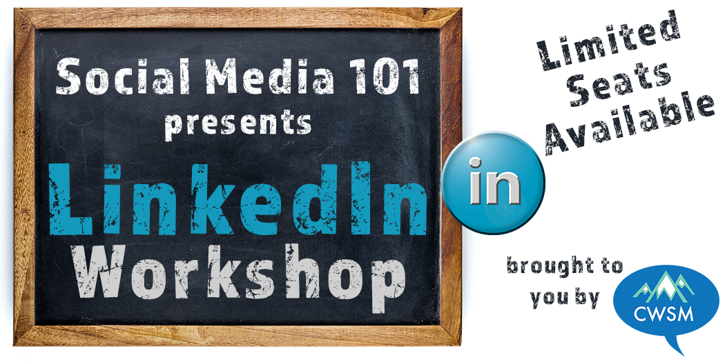 LinkedIn Profile Workshop | Feb. 9 2016 | Really Social