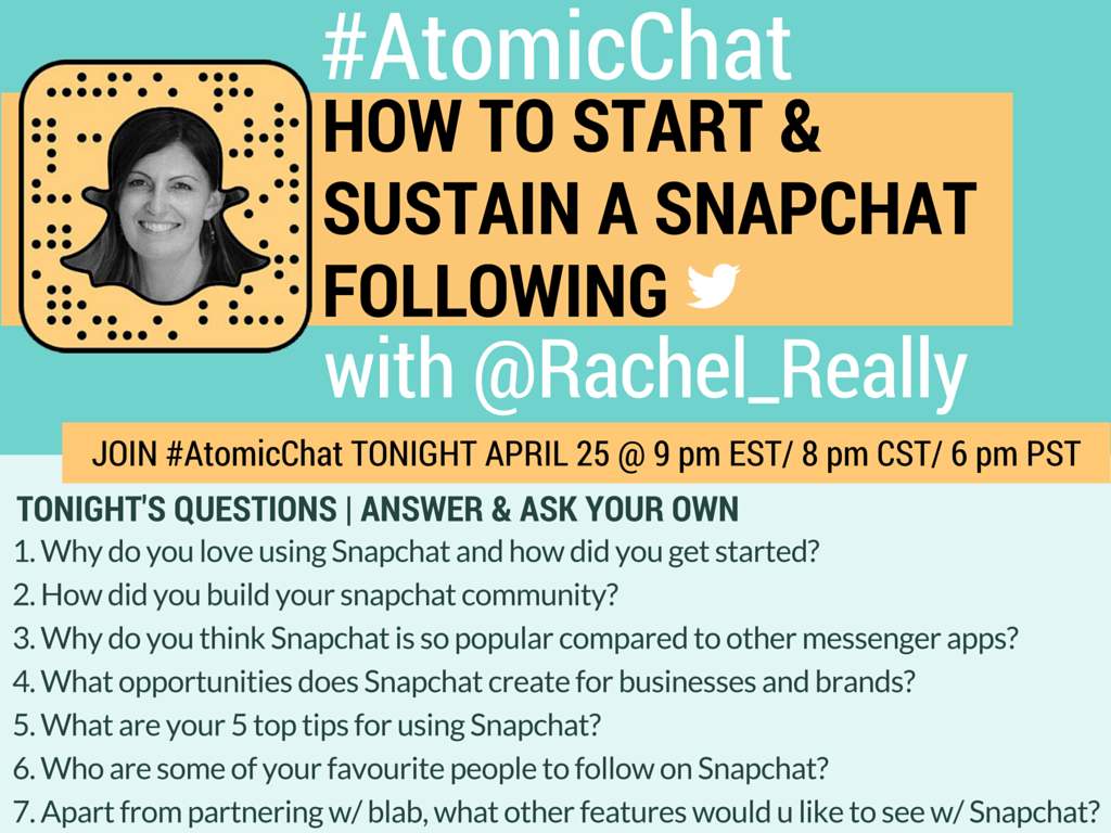 Rachel Moore (Really Social) is the guest on #AtomicChat as we discuss Snapchat.