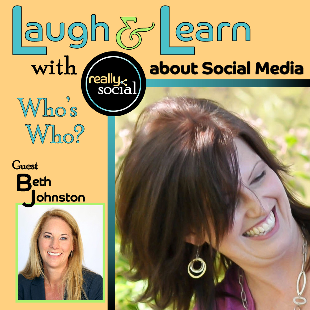 Beth Johnston of Social Bridges - Who's Who in Social Media - Really Social Blab
