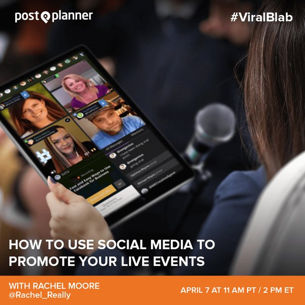 How to Use Social Media to Promote Your Live Event | Rachel Moore is a guest on the PostPlanner weekly Blab