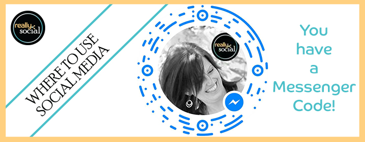 You have a Facebook Messenger code! | Really Social Blog
