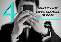 4 Ways to Use Livestreaming in 2017 | Really Social Blog (featured image)