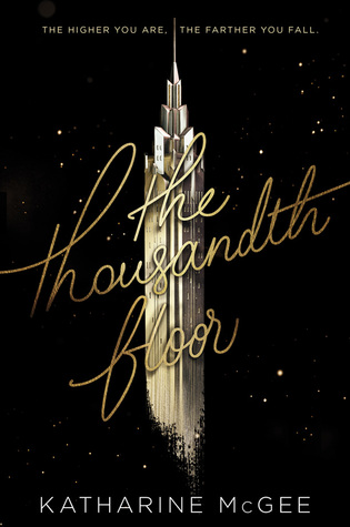 The Thousandth Floor by Katharine McGee Book Review