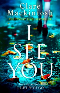 See You by Clare Mackintosh Book Review Goodreads