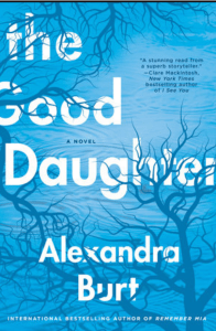 The Good Daughter by Alexandra Burt Book Review