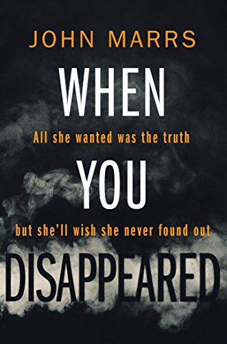 When You Disappeared by John Marrs Book Review