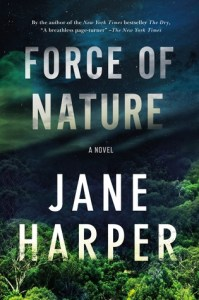 Force of Nature by Jane Harper Book Review Goodreads