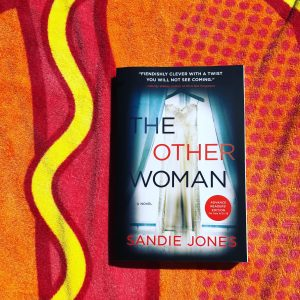 Sarah's Summer Poolside Reading List Really Into This The Other Woman Sandie Jones