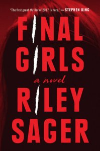 The Final Girls by Riley Sager Really Into This Goodreads