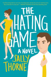 The Hating Game by Sally Thorne Book Review Goodreads
