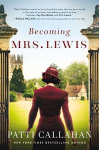 Becoming Mrs. Lewis by Patti Callahan Book Review Really Into This Goodreads
