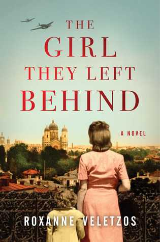 The Girl They Left Behind by Roxanne Veletzos Book Review