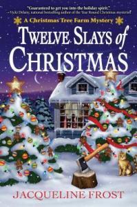 Twelve Slays of Christmas by Jacqueline Frost Book Review Really Into This Blog Goodreads