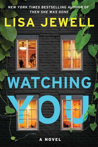 Watching You by Lisa Jewell Book Review Goodreads