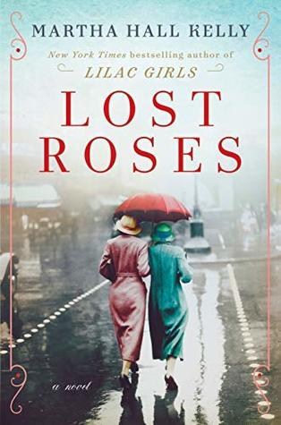 Lost Roses by Martha Hall Kelly Book Review