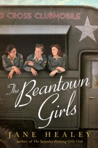 The Beantown Girls by Jane Healey Book Review Really Into This Goodreads