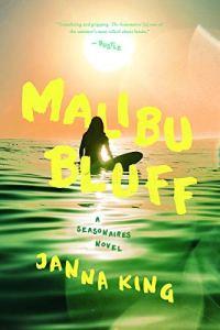 Book Review: Malibu Bluff by Janna King Amazon