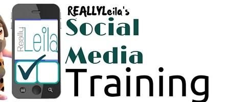 ReallyLeila Social Media Training