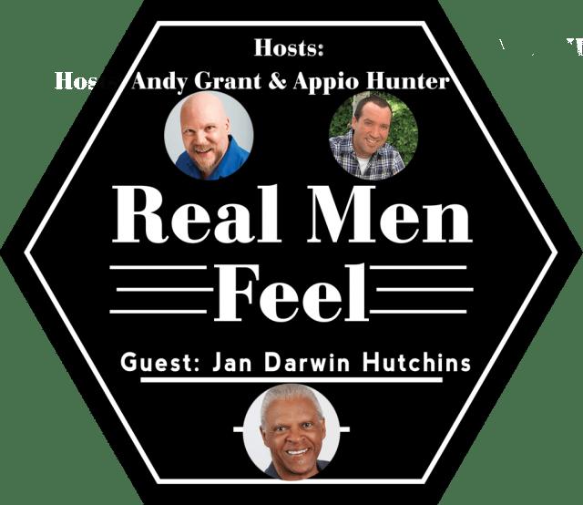 Real Men Feel with Jan Darwin Hutchins