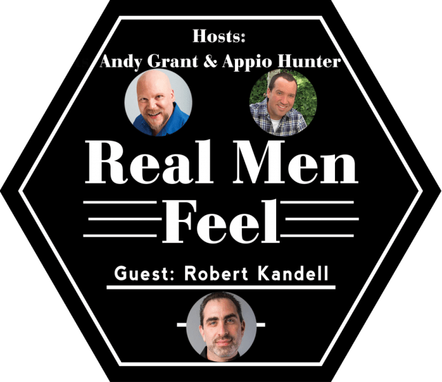 Real Men Feel - Robert Kandell