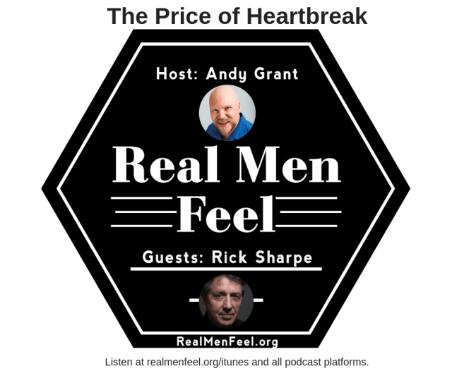 Real Men Feel: Rick Sharpe