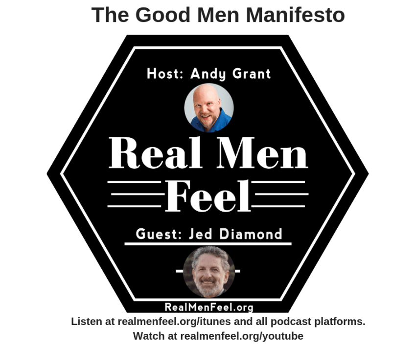Episode 145 - The Good Men Manifesto
