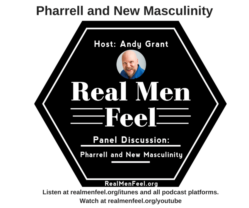 Real Men Feel: Panel Discussion