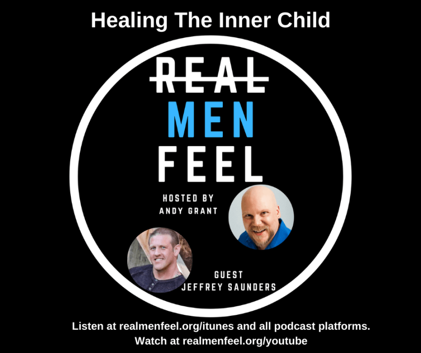 Healing The Inner Child with Jeffrey Saunders