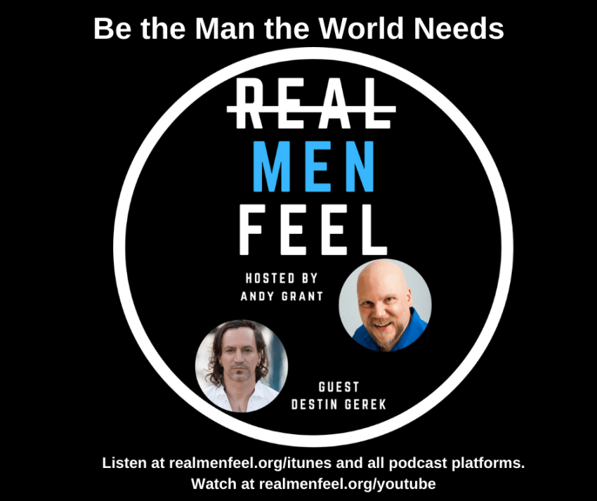 Be The Man The Word Needs, with guest, Destin Gerek