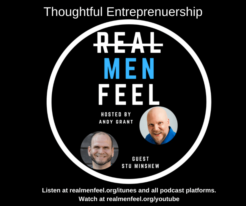 Thoughtful Entrepreneurship with Stu Minshew