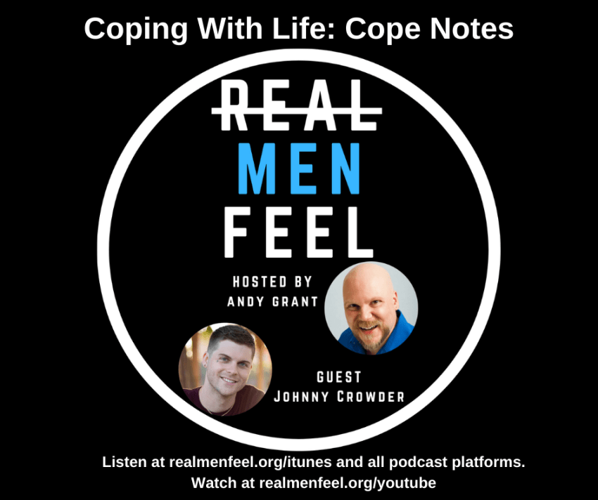 Coping With Life with guest, Johnny Crowder.