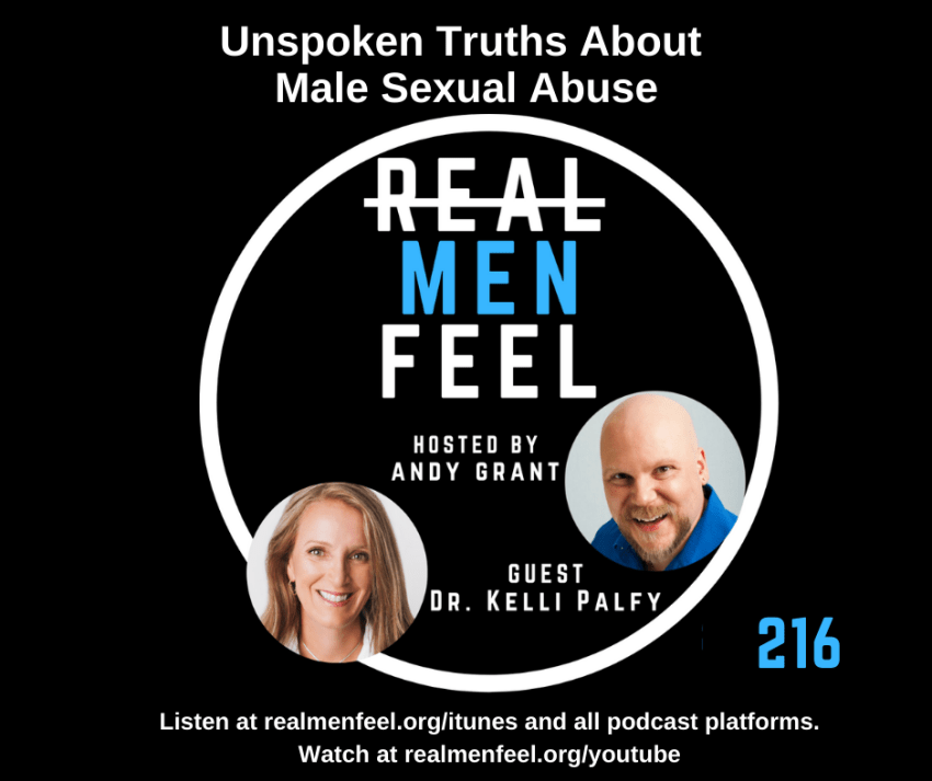 Real Men Feel ep 216, Unspoken Truths About Male Sexual Abuse
