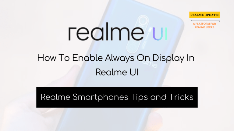 How To Enable Always On Display In Realme UI - Realme Updates