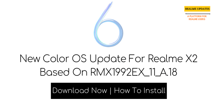 Realme X2 January Security Patch Update Rolling Out [RMX1992EX_11.A.18] - Realme Updates