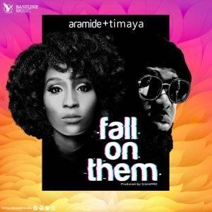 "New Gospel Music ""fall on them"" Aramide ft. Timaya"