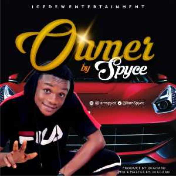 ", download music ""owner"" by SPYCE, REAL MONEY STUDIO"