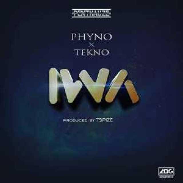 music – iwa by Phyno ft. Tekno