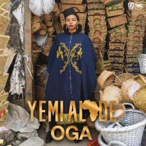 , Download music – Oga by YEMI ALADE, REAL MONEY STUDIO