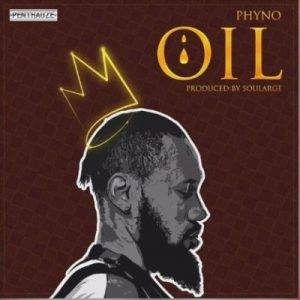 Phyno-OIL-Official-Audio-mp3-image-300x300 Download music - Oil by PHYNO (lyrics & instrumental)