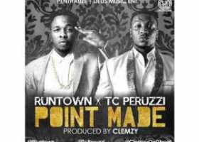 Runtown Point Made